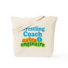 Wrestling Coach Extraordinaire Tote Bag