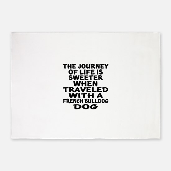 Traveled With French bulldog Dog De 5'x7'Area Rug