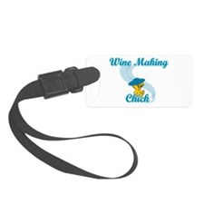 Wine Making Chick #3 Luggage Tag