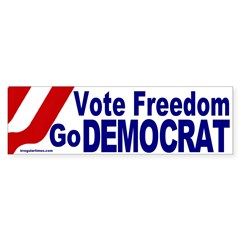 Vote Freedom Go Democrat Bumper Bumper Sticker