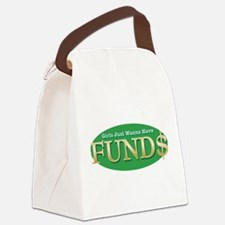girls wanna have funds.png Canvas Lunch Bag