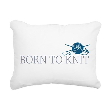 born to knit.png Rectangular Canvas Pillow