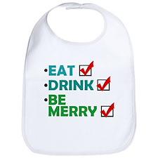 'Eat, Drink, Be Merry' Bib
