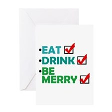 'Eat, Drink, Be Merry' Greeting Card