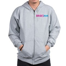 I'm the Bridesman Zip Hoodie