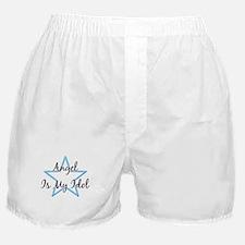 ANGEL IS MY IDOL Boxer Shorts