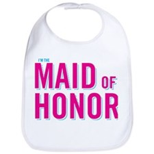 I'm the Maid of honor Bib