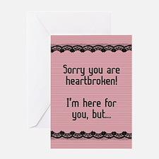 Heartbroken Greeting Card