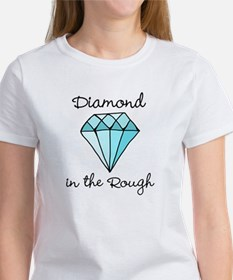 'Diamond in the Rough' Women's T-Shirt