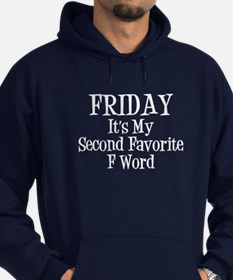 Friday is my second favorite F Word - White Text H