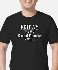 Friday is my second favorite F Word - White Text M