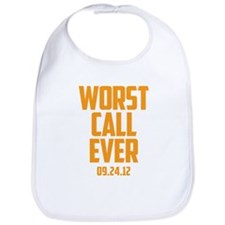 Worst Call Ever 09.24.12 Bib