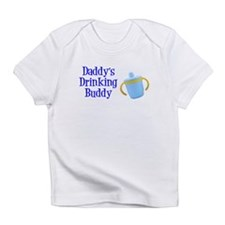 Daddys Drinking Buddy Infant T-Shirt