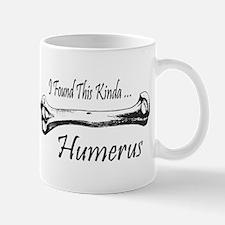 I Found This Kinda Humerus Mug