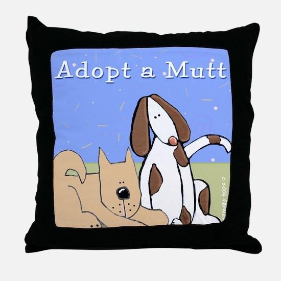Adopt a Mutt! Throw Pillow