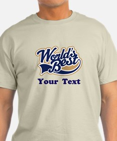 Personalized Worlds Best T-Shirt