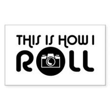 This Is How I Roll Photographer Decal