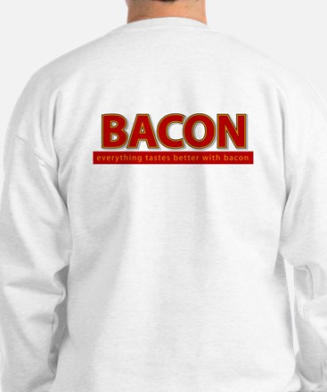 """Powered by BACON"" Sweatshirt"