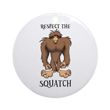 RESPECT THE SQUATCH Ornament (Round)