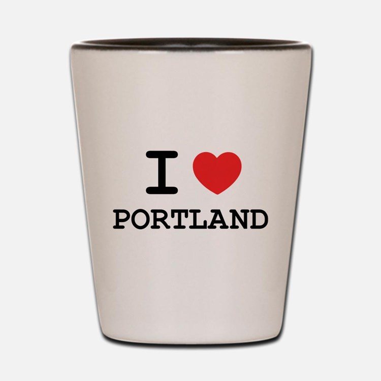 I LOVE PORTLAND Shot Glass