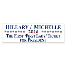 Hillary Clinton / Michelle Obama 2016 Bumper Sticker