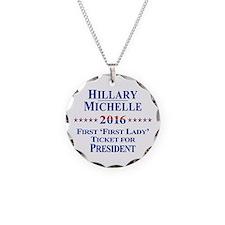 Hillary Clinton / Michelle Obama 2016 Necklace