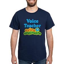 Voice Teacher Extraordinaire T-Shirt