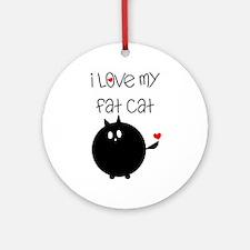 I Love My Fat Cat Ornament (Round)