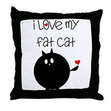 I Love My Fat Cat Throw Pillow