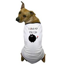 I Love My Fat Cat Dog T-Shirt