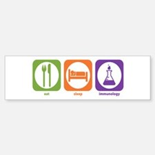 Eat Sleep Immunology Bumper Bumper Bumper Sticker