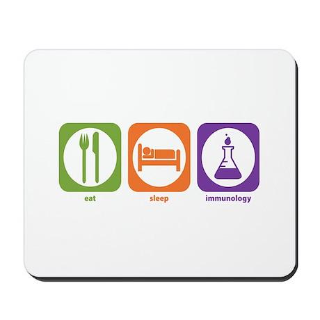 Eat Sleep Immunology Mousepad