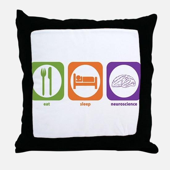 Eat Sleep Neuroscience Throw Pillow
