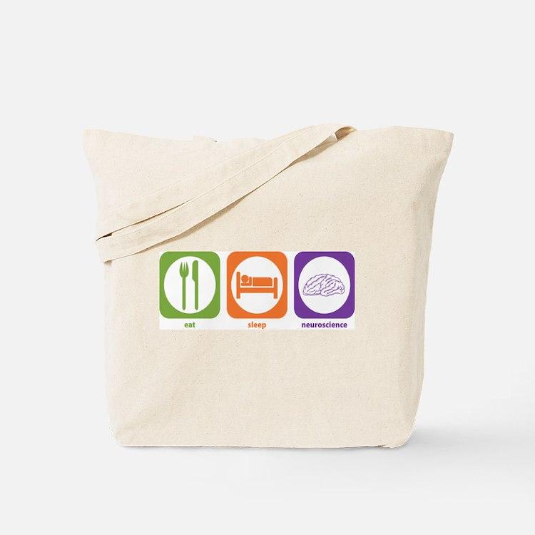 Eat Sleep Neuroscience Tote Bag