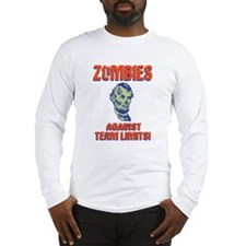 Zombies Against Term Limits! Long Sleeve T-Shirt
