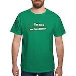 Not A Thinker Dark T-Shirt