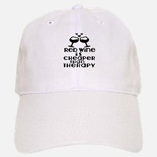 Red Wine Is Cheaper Than Therapy Baseball Baseball Cap