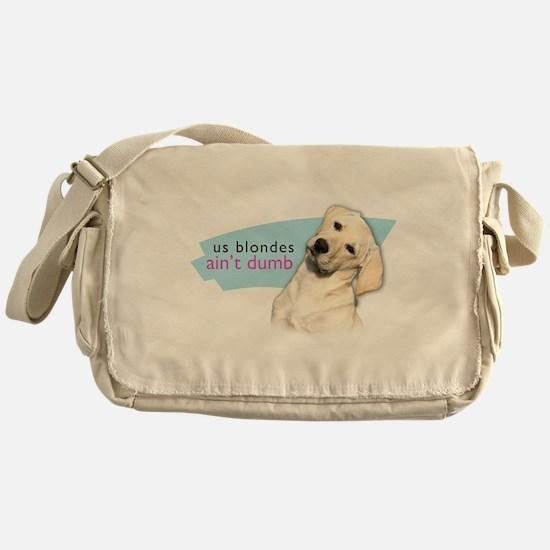Dumb Blonde Messenger Bag