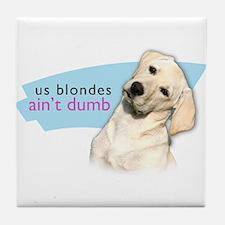 Dumb Blonde Tile Coaster