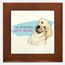 Dumb Blonde Framed Tile
