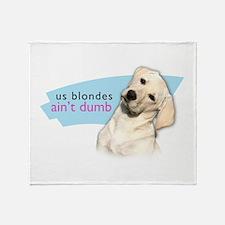 Dumb Blonde Throw Blanket