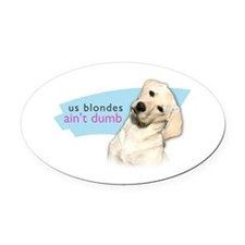 Dumb Blonde Oval Car Magnet