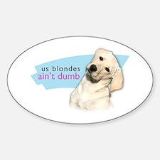 Dumb Blonde Sticker (Oval)