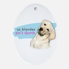 Dumb Blonde Ornament (Oval)
