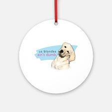 Dumb Blonde Ornament (Round)