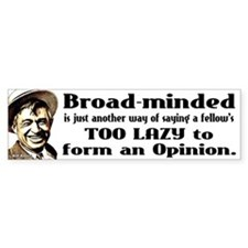 Will Rogers Quote - Broadminded is just another wa