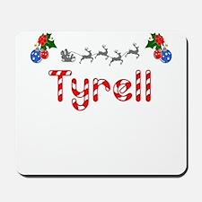 Tyrell, Christmas Mousepad