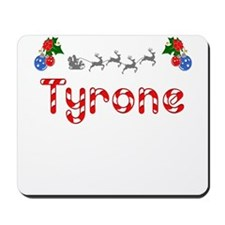 Tyrone, Christmas Mousepad
