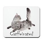 Catffeinated Mousepad