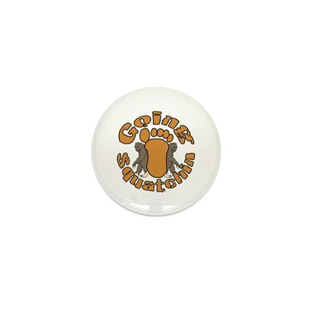 Going squatching 2 Mini Button (10 pack)